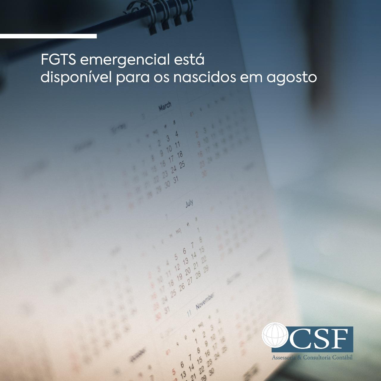 FGTS emergencial está disponível para os nascidos em agosto
