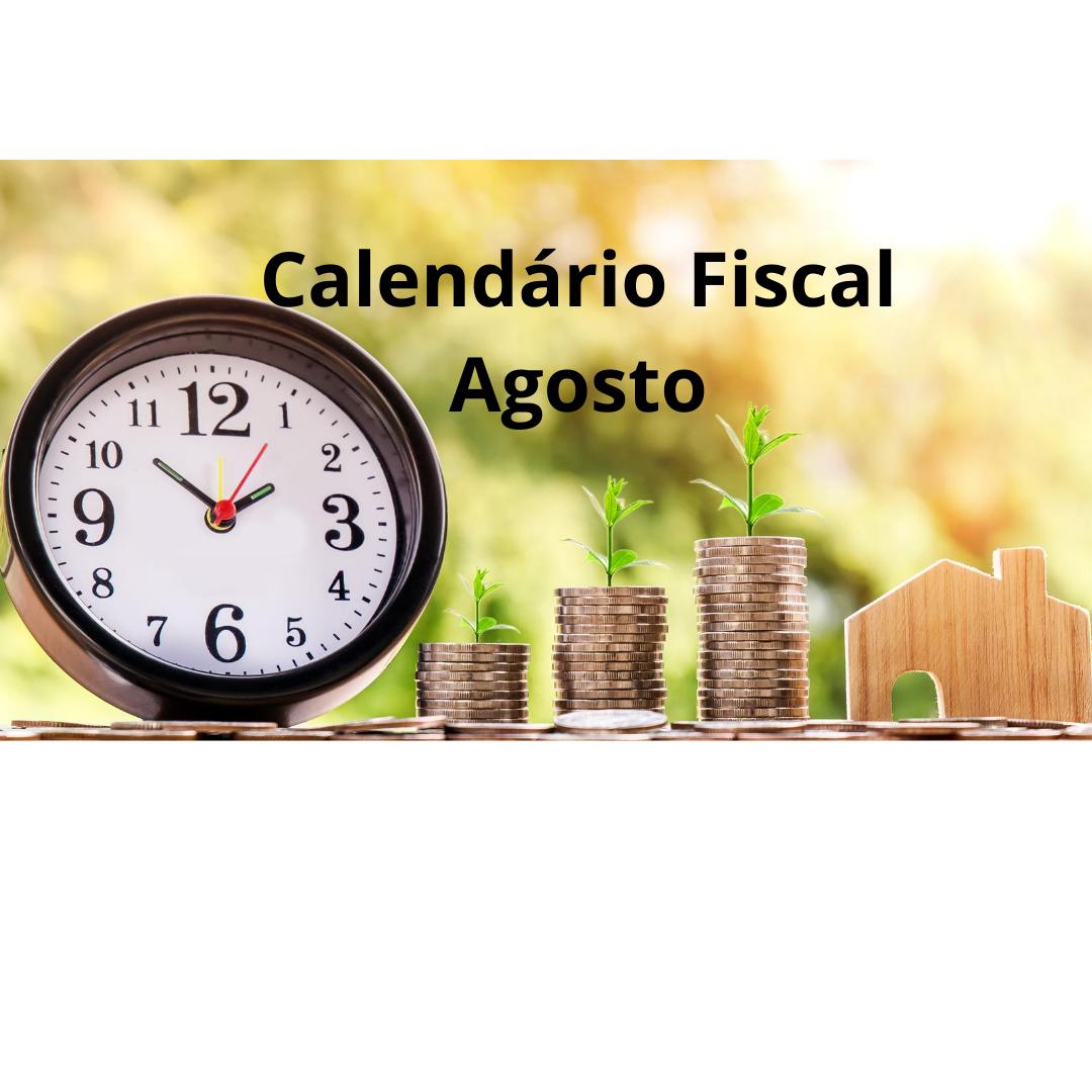 Calendário Fiscal – Agosto