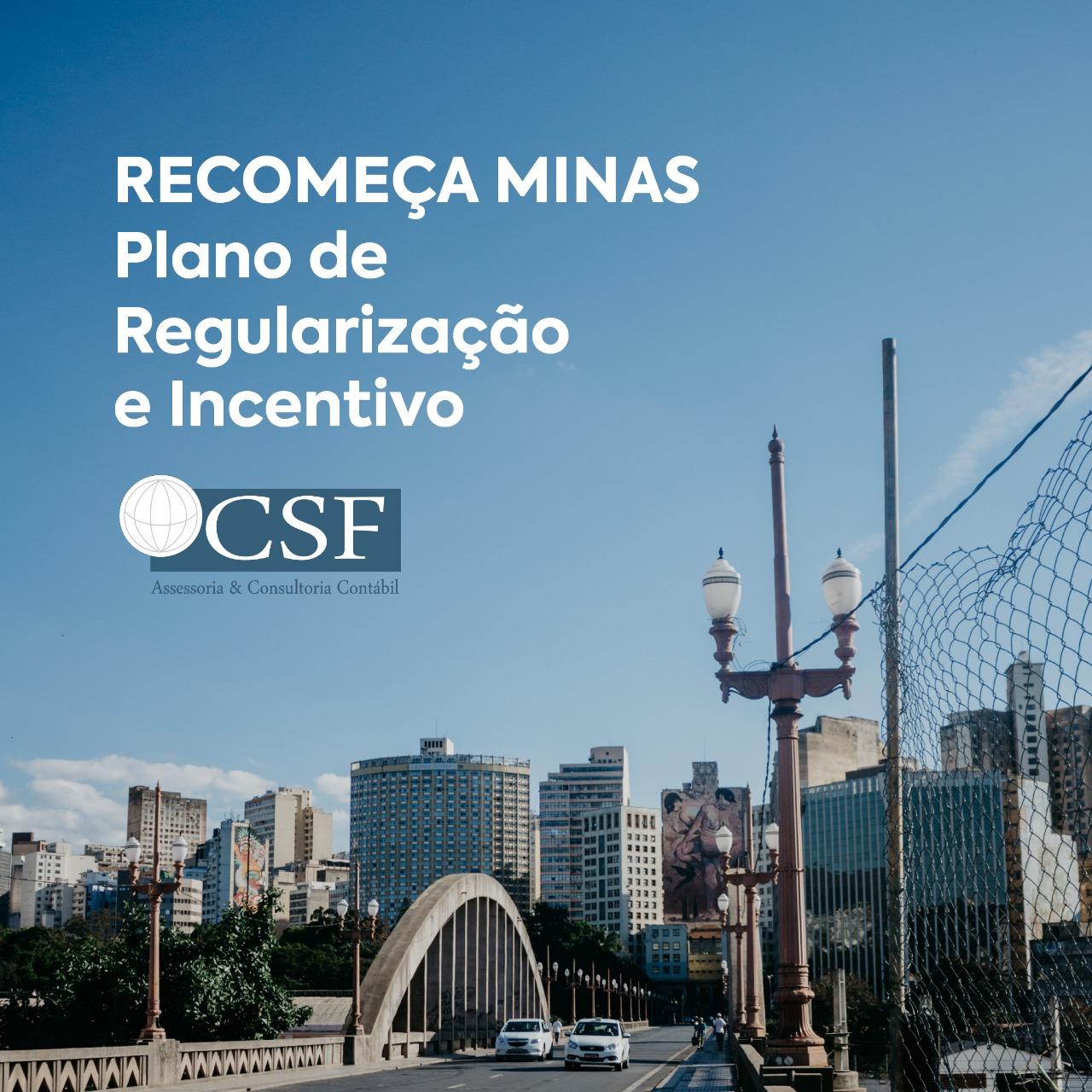 RECOMEÇA MINAS –        Plano de Regularização e Incentivo